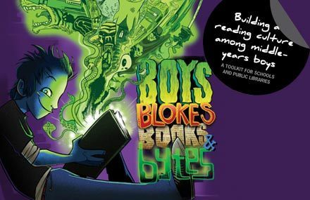 Boys, Blokes, Books & Bytes toolkit | State Library of Victoria | Boys and Reading | Scoop.it