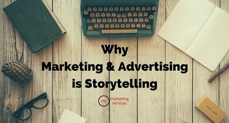 Why Marketing & Advertising Is Storytelling | Public Relations & Social Media Insight | Scoop.it