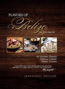 Flavors Of Belize Cookbook Review - Advertorial Recipes - Living In Belize | Casa Sofia Inn - Belize | Scoop.it