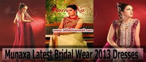 Munaxa Latest Bridal Wear 2013 Dresses | Pakistani dresses | Scoop.it