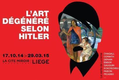 L'Art dégénéré selon Hitler - Cité Miroir : Lieu d'exception au service de la citoyenneté, de la mémoire et du dialogue des cultures | caravan - rencontre (au delà) des cultures -  les traversées | Scoop.it