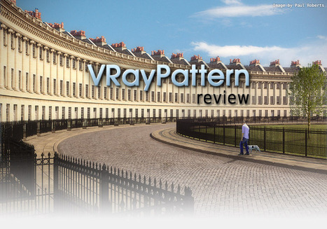 VRayPattern review | Infographie 3D | Scoop.it