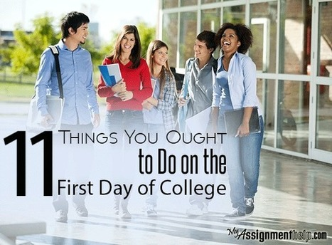 11 Things You Ought to Do on the First Day of College | MyAssignmentHelp.Com Reviews Australia Assignment Help | Scoop.it