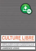 Culture Libre de Lawrence Lessig | Participatif | Scoop.it