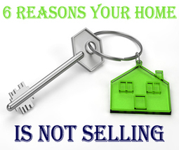 6 Reasons Your Home is Not Selling - HULIQ | Real Estate Information | Scoop.it
