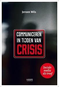 Communiceren in tijden van crisis   Media and Communication   Scoop.it