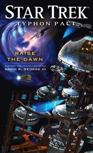 Book Review: Star Trek: Typhon Pact – Raise The Dawn | Good Advice | Scoop.it
