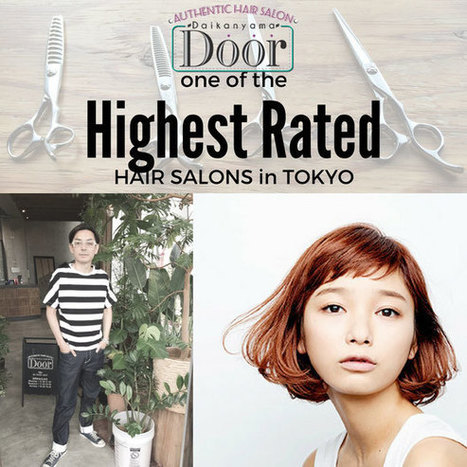 Introducing one of the highest rated hair salons in Japan: Door Daikanyama   Anti-Agein   Scoop.it
