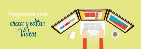 Los mejores programas para crear y editar vídeos en PC y Mac | IKTak HEZKUNTZAn | Scoop.it