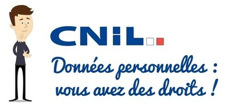 CNIL : Exercer vos droits | Libertés Numériques | Scoop.it