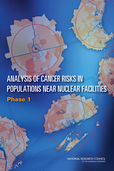 Analysis of Cancer Risks in Populations Near Nuclear Facilities: Phase I | Nuclear Physics | Scoop.it