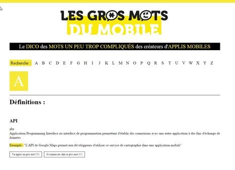 Les Gros Mots du Mobile. Dictionnaire des mots un peu trop compliqués des créateurs d'applications mobile. | Time to Learn | Scoop.it
