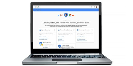 Google launches a central hub for your security and privacy settings | Time to Learn | Scoop.it