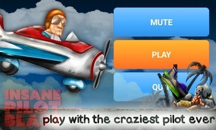 Insane Pilot Blast - Crazy Fly – Applications Android sur GooglePlay | GADGETS -and- TECHNOLOGY | Scoop.it