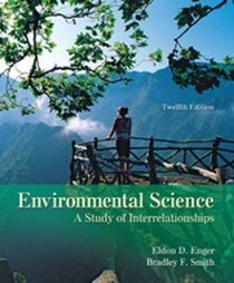 Test Bank For » Test Bank for Environmental Science, 12th Edition: Enger Download | Environmental Sciences and Geology Test Bank | Scoop.it