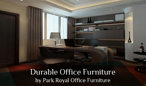 Durable Office Furniture by Park Royal Office Furniture | Office Furniture UK | Scoop.it