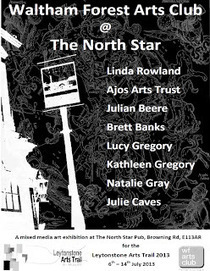 Julie Caves: Waltham Forest Arts Club at The North Star | Of Stow Interest | Scoop.it