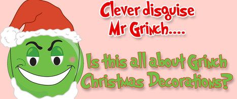 Grinch Christmas Decorations | Home And Family | Scoop.it