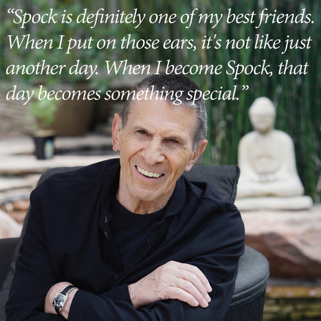 10 Leonard Nimoy quotes that inspired us to boldly go | NIC: Network, Information, and Computer | Scoop.it