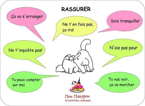 Rassurer | FLE: LANGUE-CULTURE ET CIVILISATION-DIDACTIQUE | Scoop.it