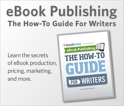 eBook Publishing: The How-To Guide For Writers | BookBaby | Litteris | Scoop.it