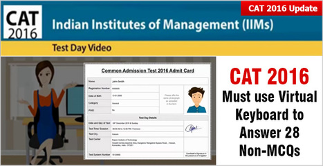 CAT 2016: Must use Virtual Keyboard to answer 28 Non-MCQs; instructs CAT Test Day Video Guide | CAT 2016, IIFT, CMAT 2017, XAT 2017, NMAT, MAT, SNAP, MAH CET, TISSNET, CAT Preparation Material, MBA In India, MBA Colleges in India,  CAT Exams, GMAT Preparation Material, MBA Abroad | Scoop.it