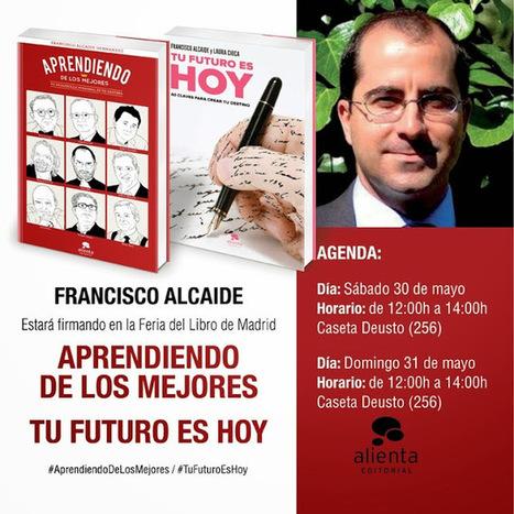 FRANCISCO ALCAIDE HERNÁNDEZ: Todo (sí, todo) se puede aprender | Educacion, ecologia y TIC | Scoop.it