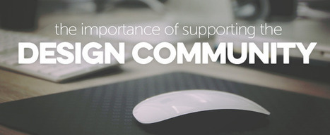 The Importance of Supporting the Design Community | KidsEatHealthy | Scoop.it