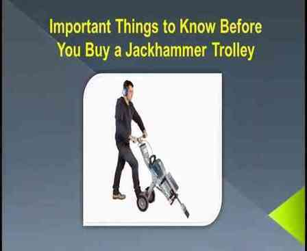 Important Things to Know Before You Buy a Jackhammer Trolley | Jackhammer Trolley | Scoop.it