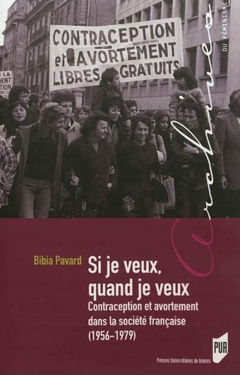 Contraception et avortement : enjeux de luttes féministes | twhistoire | Scoop.it