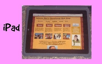 Cybraryman Internet Catalogue: iPad | iPads, MakerEd and More  in Education | Scoop.it