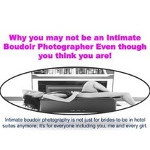 Why you may not be an Intimate Boudoir Photographer Even though you think you are! | Music & Video | Scoop.it