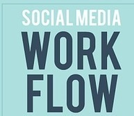 Social Media Workflow [INFOGRAPHIC] | Social Media Today | Webinfluence et RP 2.0 | Scoop.it