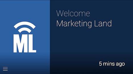 Official: Google Approves The Marketing Land Google Glass App | Social Media | Online Marketing & Strategies | Scoop.it