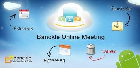 Android Online Meeting Apps for Business by Banckle | Business and Social applications | Scoop.it