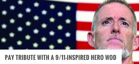 Pay Tribute with a 9/11-Inspired Hero WOD | Fitness | Scoop.it