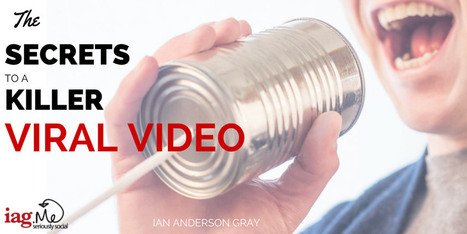 The Secrets to a Killer Viral Video | Seriously Social News | Scoop.it
