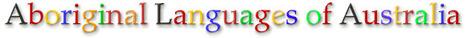 Australian Aboriginal Languages - Virtual Library - Home | Indigenous studies | Scoop.it