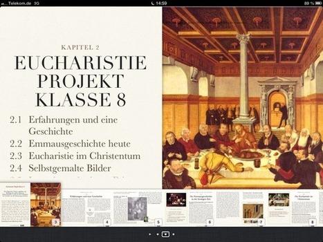 Eucharistie 2013 - iBook-Projekt der Klassen 8/9 | offene ebooks & freie Lernmaterialien (epub, ibooks, ibooksauthor) | Scoop.it