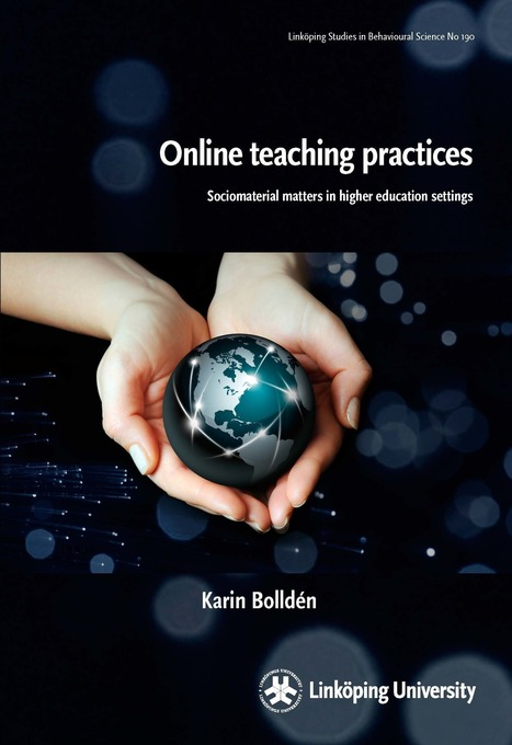 Online teaching practices: Sociomaterial matters in higher education settings | Quality in Learning, Education and Training | Scoop.it