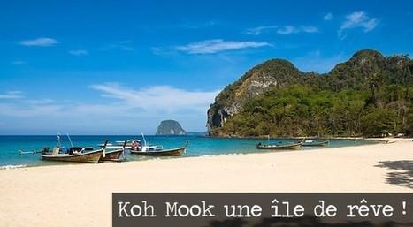 Koh Mook une île de rêve! | Voyage Thaïlande-Voyage au pays des merveilles | Scoop.it