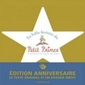 La belle histoire du Petit Prince se poursuit   Les livres - actualités et critiques   Scoop.it