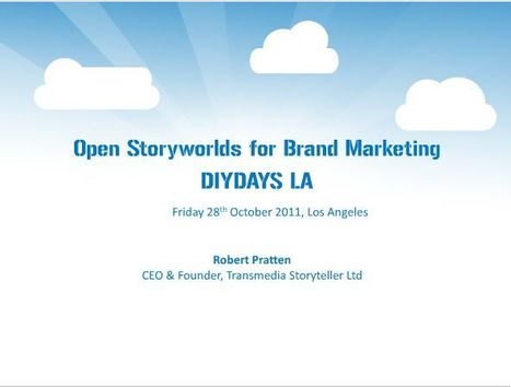 Open Storyworlds and Branded Experiences | Transmedia: Storytelling for the Digital Age | Scoop.it