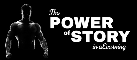 The Power of Story in eLearning - eLearning Brothers | E-learning News and Notes | Scoop.it