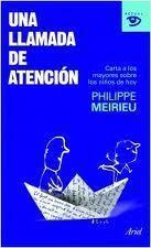 Una llamada de atención - Philippe Meirieu | gab | Scoop.it