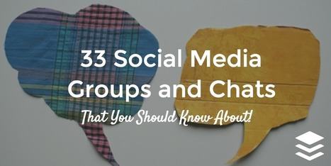 33 Social Media Groups and Chats You Should Know About | B2B Marketing and PR | Scoop.it