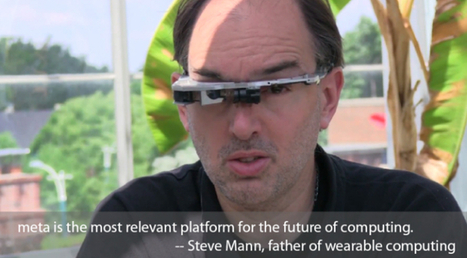 "Augmented reality startup hires Steve Mann, world starts paying attention - ExtremeTech | ""#Social World, Internet, Gadgets, Computers, CellPhones, Future, Space"" 
