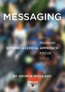 Messaging: Beyond a Lexical Approach   The Round   Lexical English Language Teaching   Scoop.it