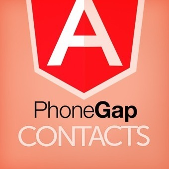 PhoneGap and AngularJs, Contacts | JavaScript for Line of Business Applications | Scoop.it