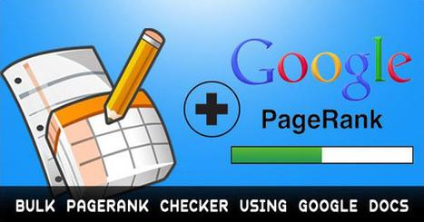 Google Page Rank Checker Tool Using Google Docs | Search Engine Rank Checker | Scoop.it